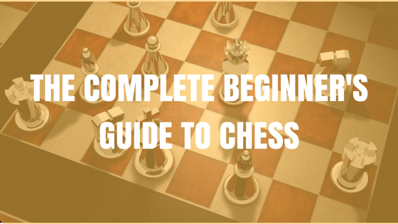 learn chess step by step as a beginner